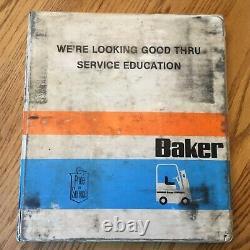 Baker B/110/130/150/PD SERVICE TRAINING SHOP REPAIR MANUAL FORK LIFT TRUCK GUIDE