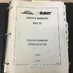 Linde Baker BOS15 ELECTRIC ORDER PICKER SERVICE SHOP MANUAL FORKLIFT TRUCK GUIDE